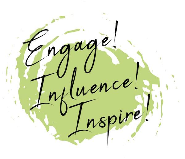 engage influence inspire